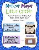 Mercer Mayer Little Critter Personal Narrative Writing Pack
