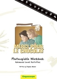 'Merci pour le chocolat' Photocopiable Workbook (Advanced
