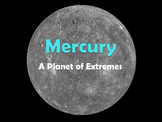 Mercury: A Planet of Extremes