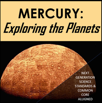 Mercury: Exploring the Solar System  Science Literacy Reading