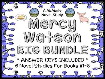 Mercy Watson BIG BUNDLE (Kate DiCamillo) 6 Novel Studies: Books #1-6  (140 pgs)