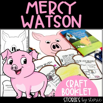 Mercy Watson Craft and Reading Response Booklet