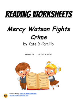 Mercy Watson Fights Crime by Kate DiCamillo   Reading Worksheets