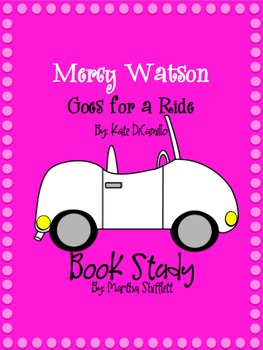 Mercy Watson Goes for a Ride Book Study