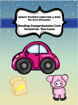 Mercy Watson Goes for a Ride Comprehension Unit
