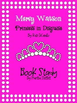 Mercy Watson Princess in Disguise Book Study