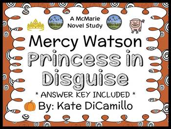 Mercy Watson Princess in Disguise (Kate DiCamillo) Novel Study / Comprehension