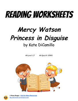 Mercy Watson Princess in Disguise by Kate DiCamillo    Reading Worksheets