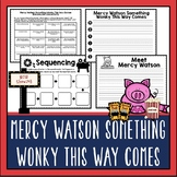 Mercy Watson Something Wonky This Way Comes Book Companion