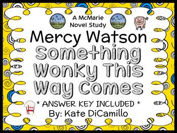 Mercy Watson: Something Wonky This Way Comes (Kate DiCamillo) Novel Study
