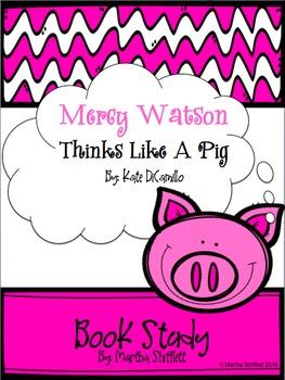 Mercy Watson Thinks Like A Pig Book Study