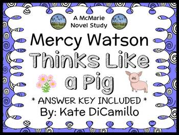 Mercy Watson Thinks Like a Pig (Kate DiCamillo) Novel Study / Comprehension