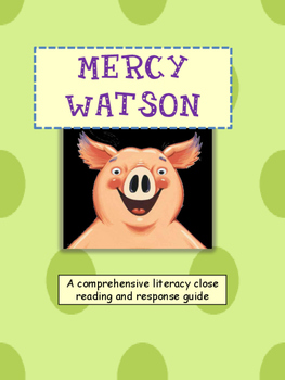 Mercy Watson Unit Study Close Reading Expanded Vocabulary