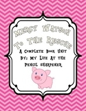 Mercy Watson to The Rescue - Complete Book Unit