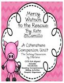 Mercy Watson to the Rescue - A Literature Companion Unit