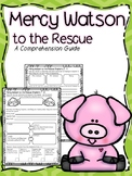 Mercy Watson to the Rescue: Comprehension Guide