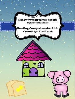 Mercy Watson to the Rescue Comprehension Unit
