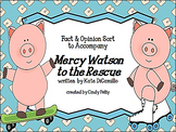 Mercy Watson to the Rescue Fact & Opinion Card Sort