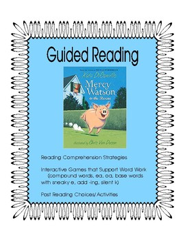 Mercy Watson to the Rescue - Guided Reading