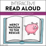 Mercy Watson to the Rescue - Interactive Read Aloud Lesson