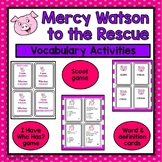 Mercy Watson to the Rescue-Vocabulary Study