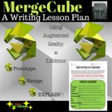 Merge Cube Lesson Plan - Evidence Based Writing