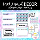Mermaid Classroom Decor: Calendar and Weather Set