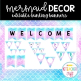 Mermaid Classroom Decor: Editable Bunting Banners