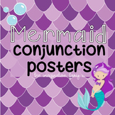 Mermaid Conjunctions Connectives Posters KS1