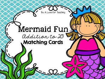 Mermaid Fun Addition to 20 Matching