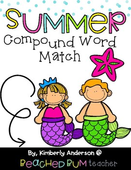 Mermaid / Summertime: Compound Word Match Center