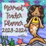 Mermaid Teacher Planner 2018-2019 {EDITABLE}
