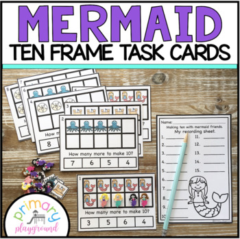Mermaid Ten Frame Task Cards Making Ten with Mermaid Friends