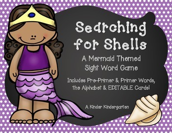 Searching for Shells: A Mermaid Themed Sight Word Game (EDITABLE)