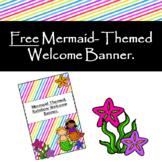 Mermaid Welcome Banner