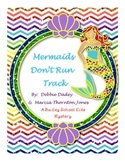 Mermaids Don't Run Track Reading Guide