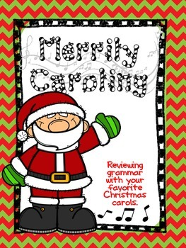 Merrily Caroling: Christmas Grammar