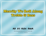 Merrily We Roll Along - Classroom Bundle with Audio