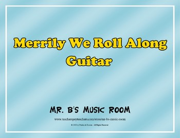 Merrily We Roll Along - Guitar with Audio
