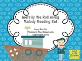 Merrily We Roll Along: Mi Re Do and Half Note Lesson Set