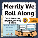 Orff Arrangement ~ Merrily We Roll Along: Orff, Soprano Recorder, Rhythm, Melody
