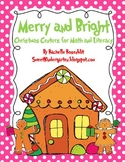 Merry & Bright: Christmas Centers for Math and Literacy