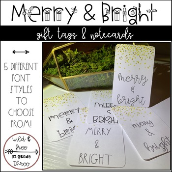 Merry & Bright Gift Tags & Tiny Notecards (5 Font Styles)