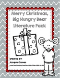 Merry Christmas Big Hungry Bear Literature Pack