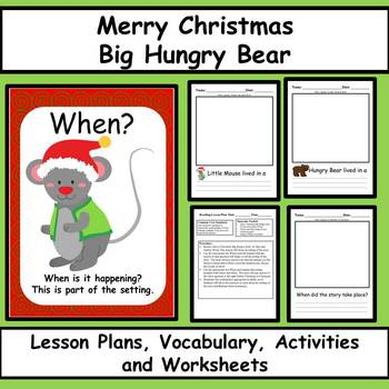 Merry Christmas Big Hungry Bear - Reading Comprehension Lessons and Activities