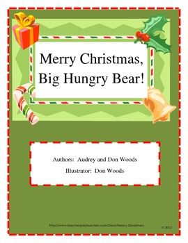 Merry Christmas, Big Hungry Bear! story is a Reading and Language Arts Unit