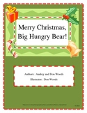 Merry Christmas, Big Hungry Bear! story is a Reading and L