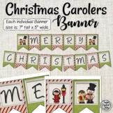 Merry Christmas Carolers Banner
