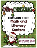 Merry Christmas Common Core Math and Literacy Centers