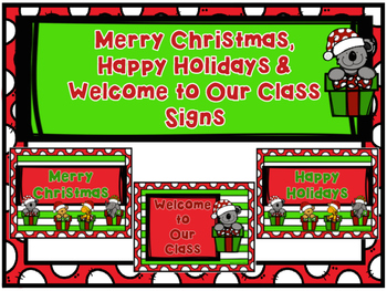 Merry Christmas, Happy Holidays & Welcome to Our Class Signs